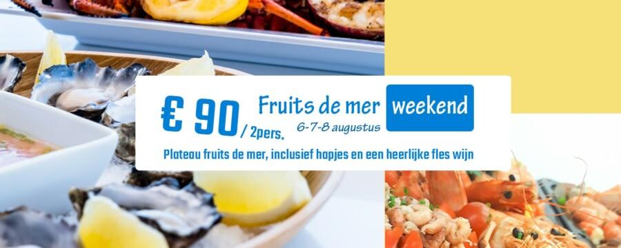 Fruit de mer weekend